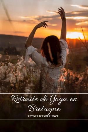 retraire de yoga en bretagne